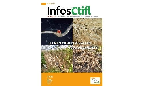 Hors-Série Ctifl Infos « Les nématodes à galles Meloidogyne Spp. »
